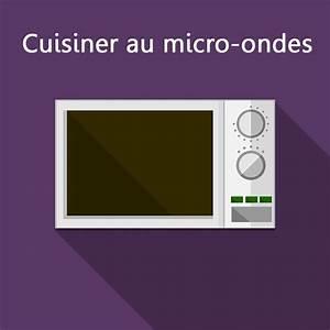 Cuisine Au Micro Onde : la cuisson au micro ondes marie claire ~ Nature-et-papiers.com Idées de Décoration