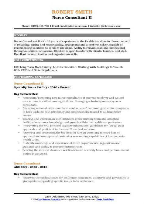 You might be wondering at this point what will be required to have a job as a health consultant. Nurse Consultant Resume Samples | QwikResume
