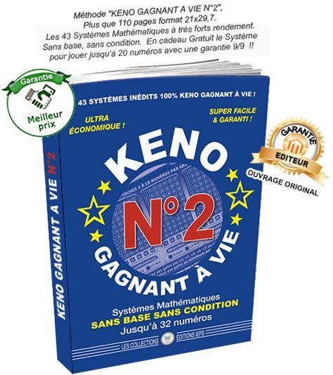 Keno Gagnant à Vie Resultat by Keno N 176 2 Gagnant A Vie 43 Nouveau Syst 232 Mes 100 Garantis
