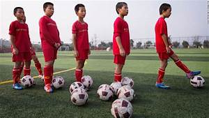 Inside China's quest for world football domination - CNN