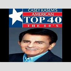 Casey Kasem  American Top 40 The 80's 3 Youtube