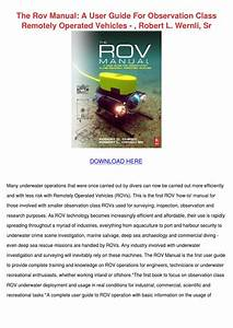 The Rov Manual A User Guide For Observation C By Jone Zak