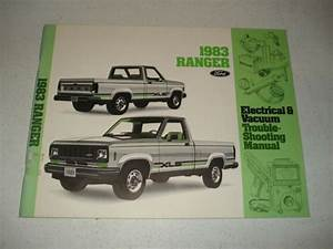 1983 Ford Ranger Wiring And Vacuum Diagrams Service Manual