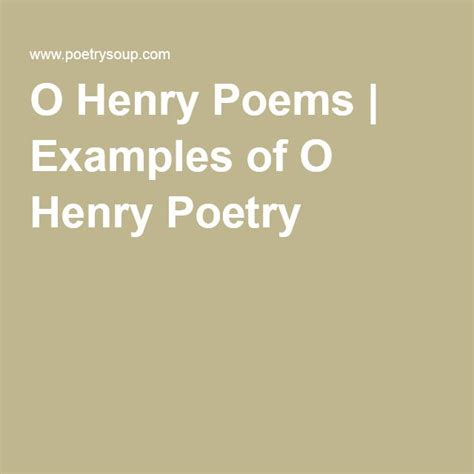 henry poems examples   henry poetry william