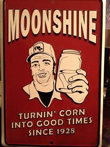 78 best images about Moonshine and Good Times on Pinterest ...