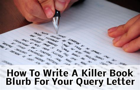 write  book blurb   query letter   literary
