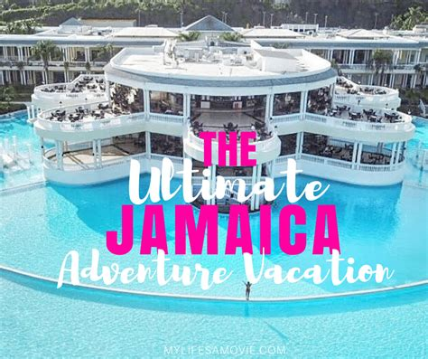 ultimate jamaica adventure vacation  lifes