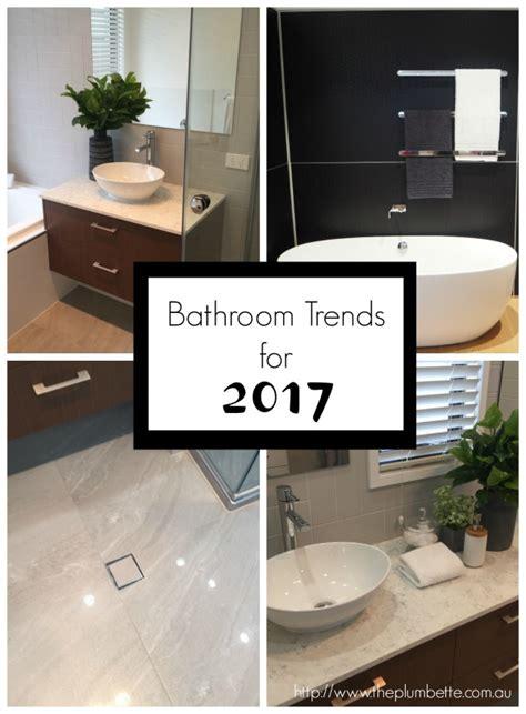 bathroom trends for 2017 the plumbette