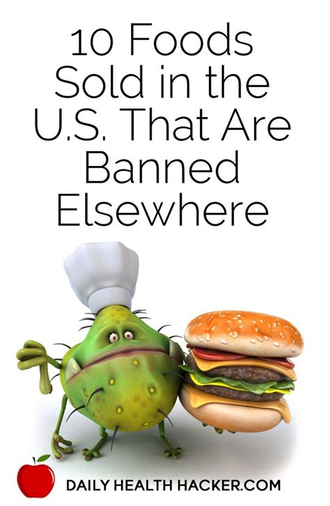 cuisine sold 10 foods sold in the u s that are banned elsewhere