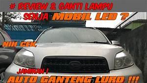 Review  U0026 Ganti Lampu Senja Mobil Led  Ganti Lampu Senja