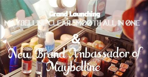 Beauty Blogger Indonesia By Lee Via Han Grand Launching Maybelline Clear Smooth All In One