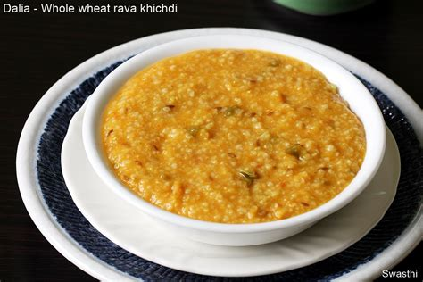 Dalia Khichdi Broken Wheat Khichdi Includes Baby Recipe