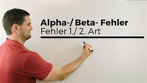Fehler 1 Art Berechnen : alpha beta fehler fehler 1 2 art testen stochastik ~ Themetempest.com Abrechnung
