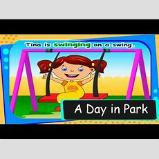 Short Animated Story  A Day In The Park  Learn Action Words For Kids Youtube