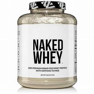 Naked Whey Protein Review  Update  2020