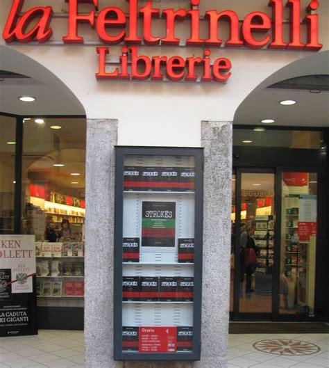 la feltrinelli librerie stage retribuiti alle librerie feltrinelli