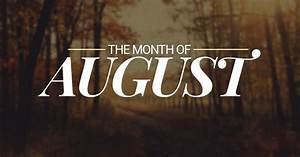 August Monthly Calendar 2020 August Eighth Month Of The Year