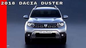 Dacia Duster Prestige 2017 : 2018 dacia duster youtube ~ Medecine-chirurgie-esthetiques.com Avis de Voitures