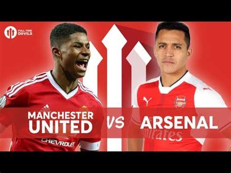 Manchester United vs Arsenal LIVE STREAM - YouTube
