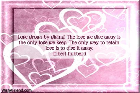 love grows  giving  love famous love quote