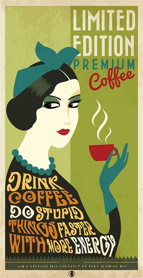 We have a huge range of illustrations products available. VINTAGE COFFEE POSTER on Behance