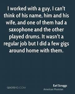 Earl Scruggs Wife Quotes QuoteHD