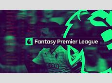 Fantasy Premier League – Top 5 Picks For The Final