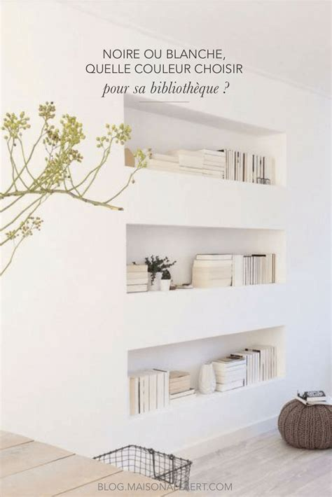 Decoration Bibliotheque Murale Salon Am 233 Nager Une Biblioth 232 Que Murale Dans Salon Quelle