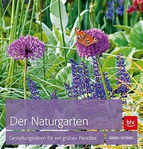 Der Umwelt Inspiriert Naturgarten Anlegen by Der Umwelt Inspiriert Naturgarten Anlegen Bauen De