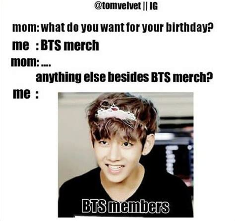 Mom Please Meme - mom please i don t want bts merch i only need the members ok i don t need all i only need