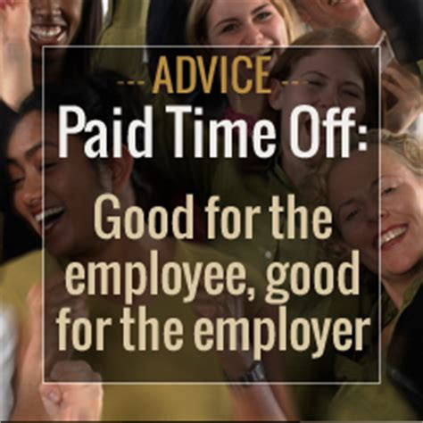 Paid Time Off (pto) How Does Pto Work Good For The