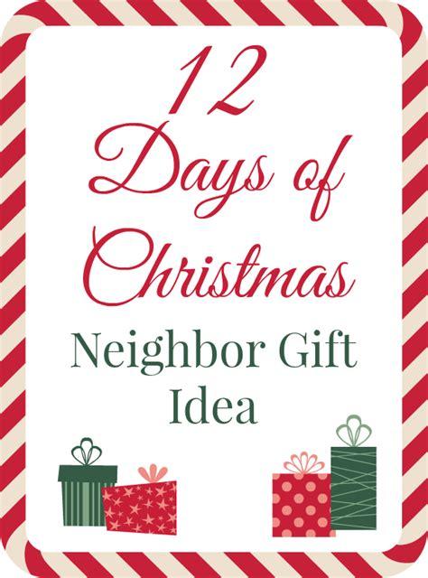 12 days of christmas neighbor gift idea addicted 2 diy