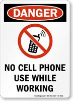 Free Workplace Sign Workplace Policy Sign Sku No Cell Phone Use While Working Osha Danger Sign Sku S 7813