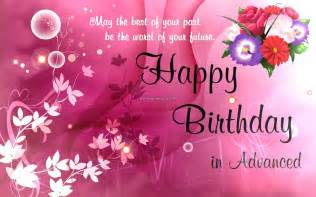 advance happy birthday wishes pictures 12 happy birthday wishes sms messages