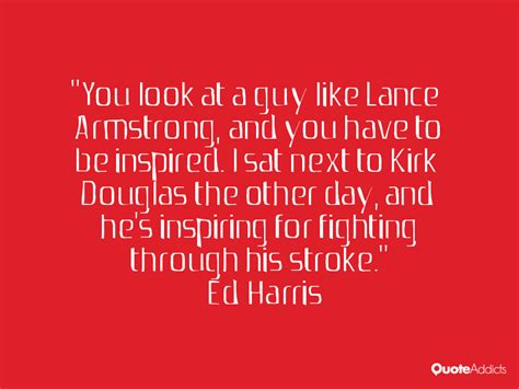 ed harris quotes ed harris quotes quotesgram