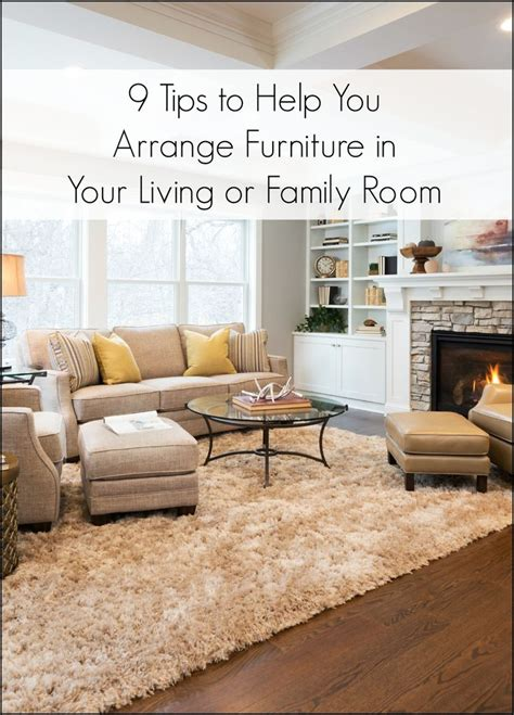 tips  arranging furniture   living room  family