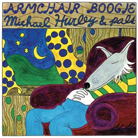 Michael Hurley Armchair Boogie armchair boogie light in the attic records