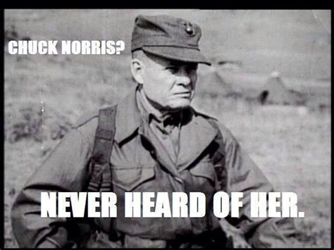Chesty Puller Memes - castra praetoria chesty puller on chuck norris