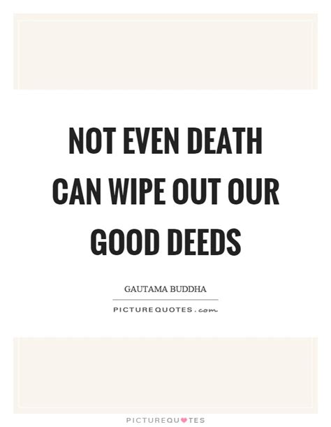 Sayings And Quotes About Good Deeds