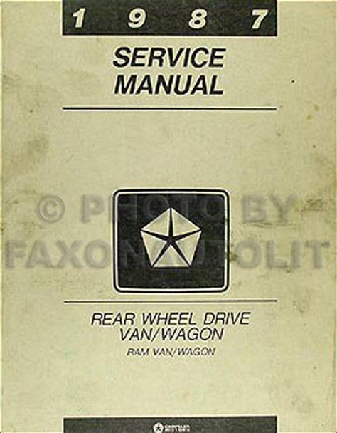 auto manual repair 1994 dodge ram wagon b250 electronic throttle control 1987 dodge ram van and wagon repair shop manual original b150 b350