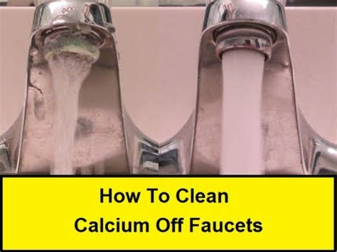 how to clean kitchen faucet how to clean calcium faucets howtolou com