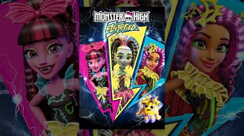 Monster High: Electrified - YouTube