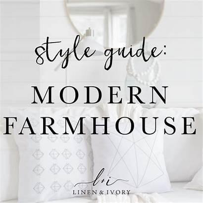 Farmhouse Modern Guide