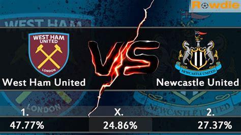 West Ham vs Newcastle football predictions & betting tips ...