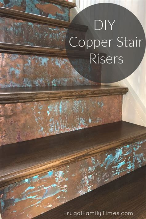 copper stair risers diy stair makeover frugal family times