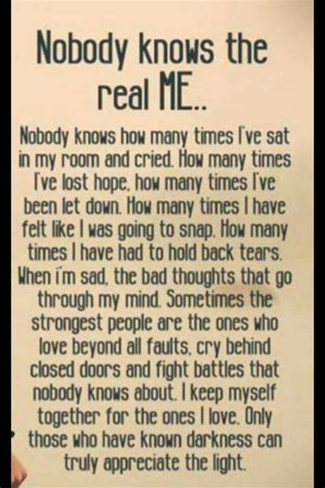 No One Knows The Real Me Quotes