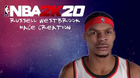 Nba 2k20 Face Creation Russell Westbrook Youtube