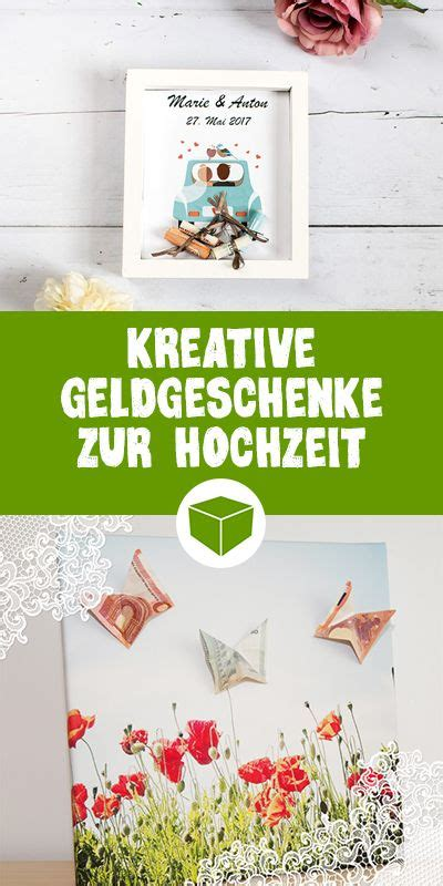 kreative geldgeschenke hochzeit kreative geldgeschenke zur hochzeit 7 tolle ideen diy