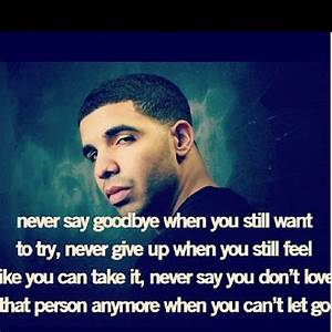 Drake Quotes About Giving Up. QuotesGram