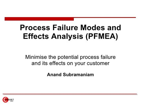process failure modes and effects analysis process failure modes effects analysis pfmea